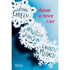 Foto Deixe a Neve Cair - John Green, Lauren Myracle, Maureen Johnson - 9788579801754