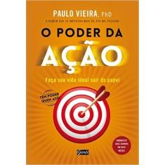 Foto O PODER DA AÇÃO - Paulo Vieira - 9788545200345